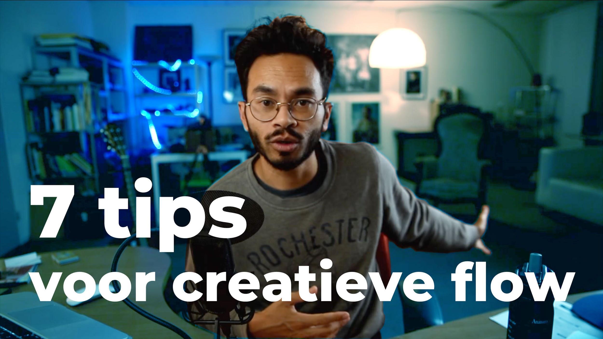 7 tips voor meer creatieve flow